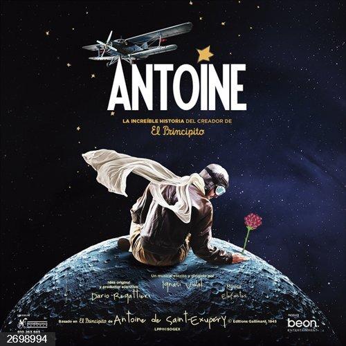 FeriaZaragoza.- El musical 'Antoine, la increíble historia del creador de El Principito', en el Palacio de Congresos